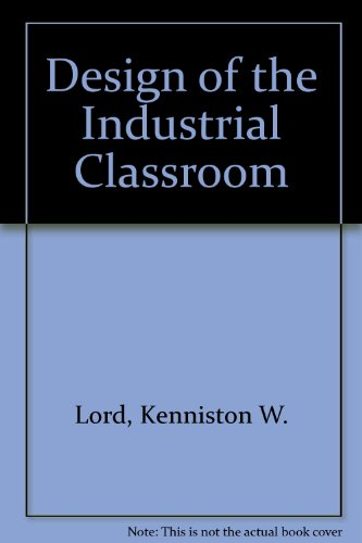 Design of the Industrial Classroom