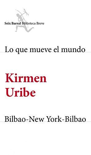 Amazon.com: Lo que mueve el mundo + Bilbao-New York-Bilbao ...