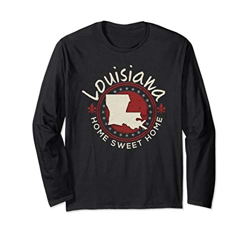 - Louisiana Home Sweet Home Distressed Gift Long Sleeve