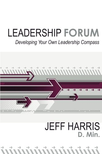 Leadership Forum: Developing Your Own Leadership Compass