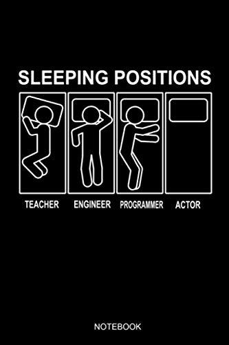 Sleeping Positions Actor Notebook: Liniertes Notizbuch A5 - Theater Musical Broadway Schauspieler Drama Geschenk (Vatertag Kanada)