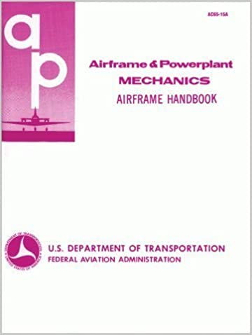 Airframe Mechanic Study Guide for Airframe and Powerplant