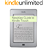The Newbies Guide to Kindle Touch: The Unofficial Handbook of Hack's, Tricks and Tips