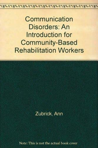 Communication Disorders: An Introduction for Community-Based Rehabilitation Workers
