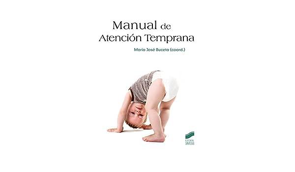 Manual de Atención Temprana (Psicología. Manuales prácticos ...