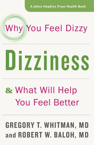 Dizziness: Why You Feel Dizzy And What Will Help You Feel Be