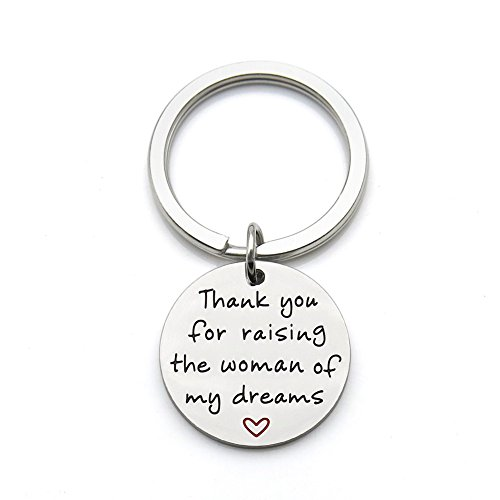 Thank You for Raising The Woman of My Dreams Mother Gift Mother in Law Future Mother Groom Bride Wedding Stainless Steel Pendant Keychain Key Ring
