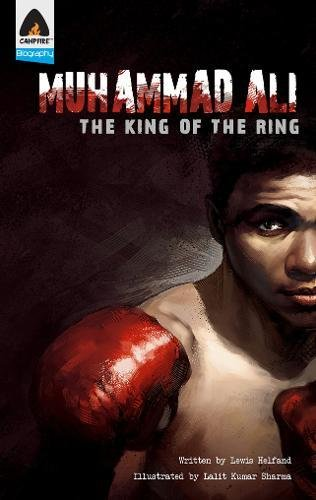 Muhammad Ali: The King of the Ring: A Graphic Novel (Campfire Graphic Novels) PDF