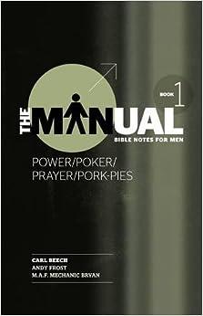 Book The Manual - Book 1 - Power/Poker/Prayer/Pork Pies