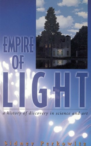 Empire of Light: A History of Discovery in Science and Art (Compass Series)