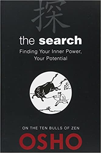 The Search: Finding Your Inner Power, Your Potential (OSHO ...