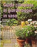 Image de Guida completa al giardinaggio in vaso