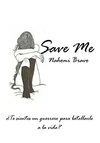 Save Me: Editorial Alvi Books por Nahomi Bravo,Alías García, José Antonio