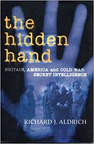 Book The Hidden Hand by Richard J. Aldrich (2003-10-28)