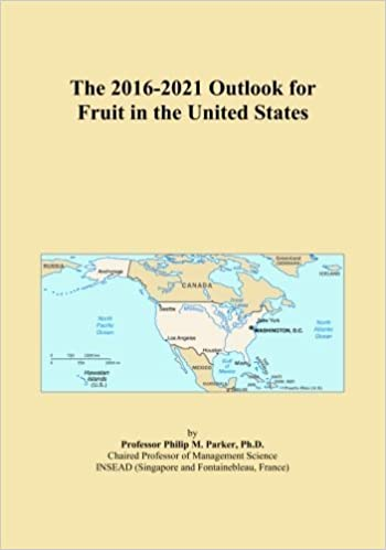 The 2016-2021 Outlook for Fruit in the United States