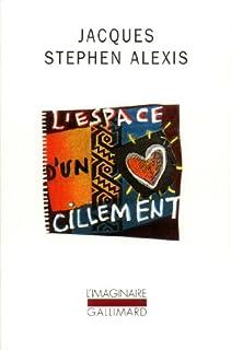L'espace d'un cillement, Alexis, Jacques-Stephen