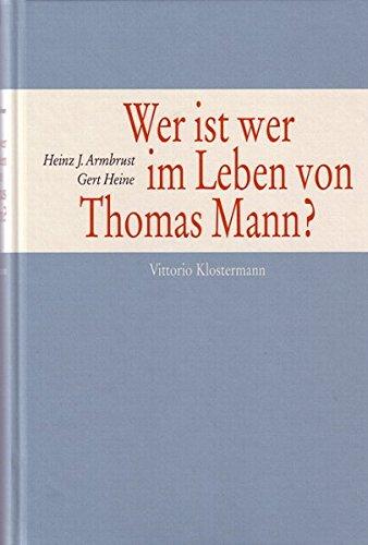 Wer ist wer im Leben von Thomas Mann?: Ein Personenlexikon