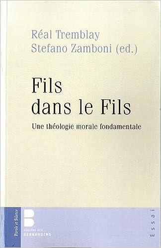 En ligne téléchargement Fils dans le Fils : Une théologie morale fondamentale epub, pdf