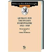Quellen zur deutschen Innenpolitik 1933-1939 (Freiherr vom Stein - Gedächtnisausgabe. Reihe B: Ausgewählte Quellen zur deutschen Geschichte der Neuzeit)