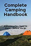 Many people have disastrous camping experiences, never to venture out again. Don't be one of those people!   We have combined over 40 years of camping experience, outdoor adventures and misadventures, and thorough research to produce this comprehe...