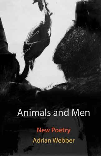 Download Animals and Men: New poetry PDF