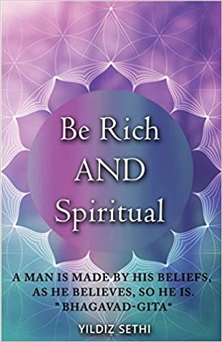 Buy Be Rich and Spiritual: You Can Be Both: Find Out What the Law of