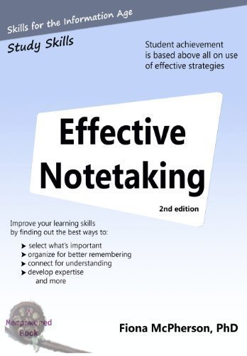 Effective notetaking 2nd ed: Strategies to help you study effectively by McPherson PhD, Fiona (2012) Paperback