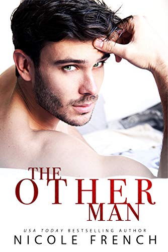 The Other Man (Rose Gold Book 1) by [French, Nicole]