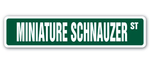 MINIATURE SCHNAUZER Street Sign dog puppy breeder pet yard | Indoor/Outdoor |  18