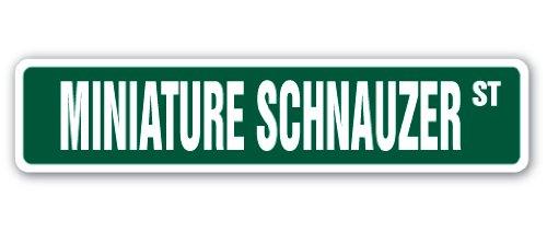 MINIATURE SCHNAUZER Street Sign dog puppy breeder pet yard | Indoor/Outdoor | 18