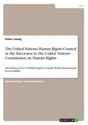 The United Nations Human Rights Council as the Successor to the United Nations Commission on Human Rights ebook