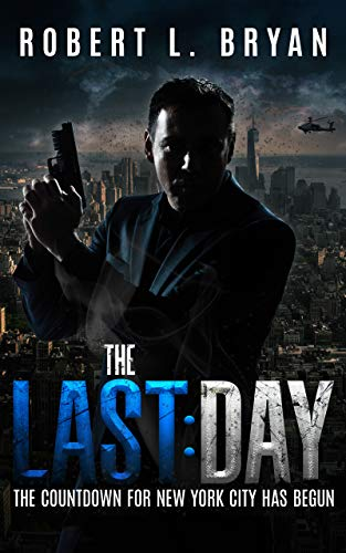 The Last Day: A nuke has been smuggled into NYC. It's shaping up to be a helluva last day for one veteran cop - and perhaps for the entire city.