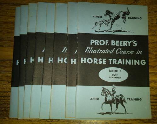 Prof. Beery's Illustrated Course in Horse Training (Set of all 8 volumes, All 8)