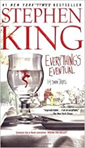 Book Everything's Eventual 14 Dark Tales Publisher: Pocket