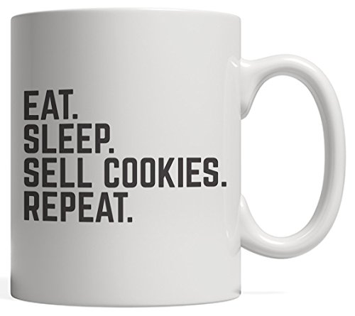 Eat Sleep Sell Cookies Repeat Mug - Funny Scouting Gift For Scout Boys And Girls Scouts Who Love Selling Cookie Everyday In Summer Camp Or Troop Meeting!