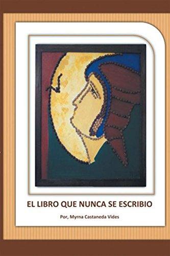 El Libro Que Nunca Se  Escribió (Spanish - Se Vids