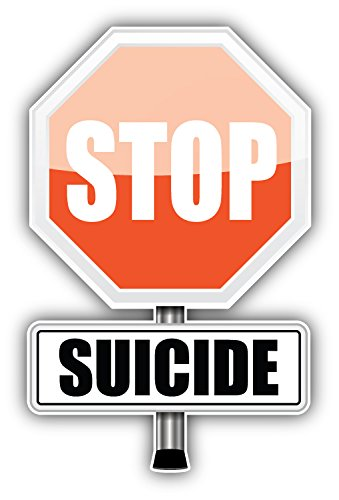 - Stop Suicide Sign Art Decor Bumper Sticker 3'' x 5''