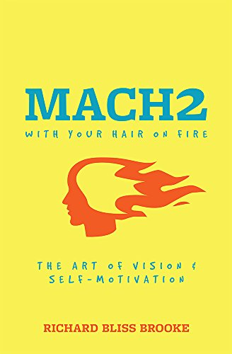 Amazon mach 2 with your hair on fire the art of vision self mach 2 with your hair on fire the art of vision self motivation by fandeluxe Image collections