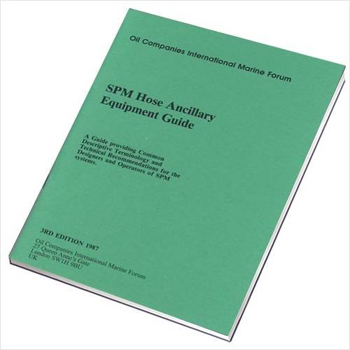 - SPM Hose Ancillary Equipment Guide