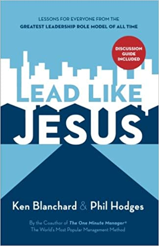 Lead Like Jesus Repack: Ken Blanchard, Phil Hodges: 9781400314201
