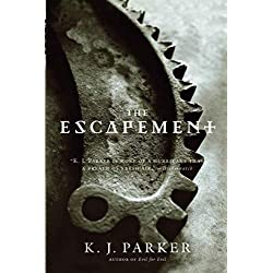 The Escapement (Engineer Trilogy (3))