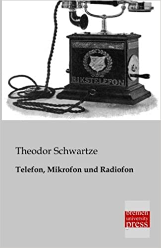 Telefon, Mikrofon und Radiofon