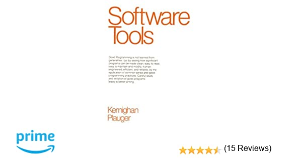 Software tools brian w kernighan p j plauger 9780201036695 software tools brian w kernighan p j plauger 9780201036695 amazon books fandeluxe Image collections