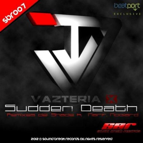 Vazteria X Sudden Death
