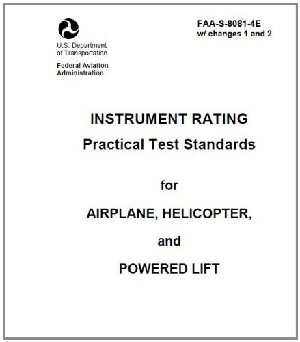 INSTRUMENT RATING Practical Test Standards for AIRPLANE, HELICOPTER, and POWERED LIFT, Plus 500 free US military manuals and US Army field manuals when you sample this book