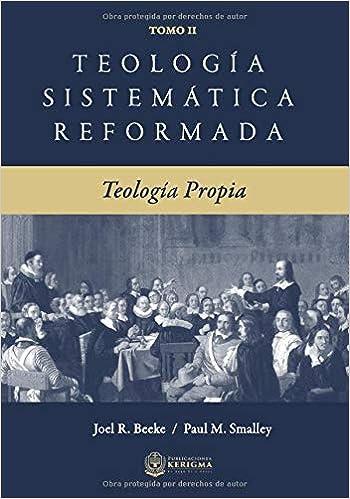 Teología Sistemática Reformada