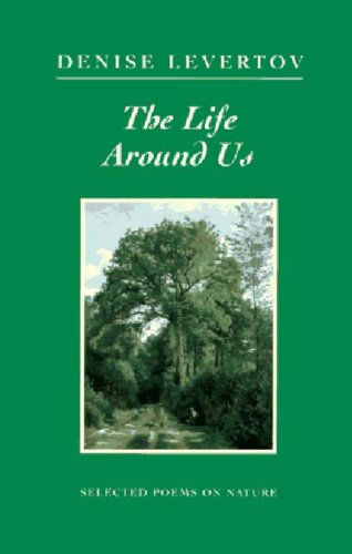 The Life Around Us: Selected Poems on Nature