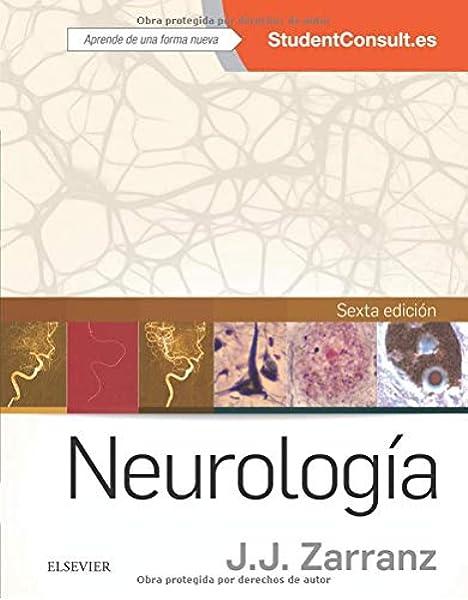 Student Consult. Neurología - 6ª edición: Amazon.es: Zarranz Imirizaldu, Juan José: Libros