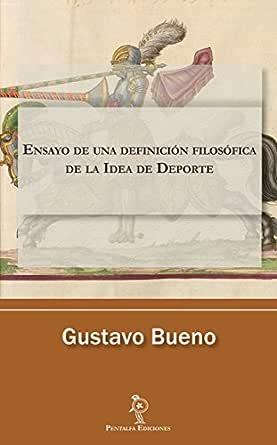 Ensayo de una definición filosófica de la Idea de Deporte eBook ...