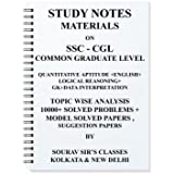 Study Notes Materials On Ssc Cgl Entrance Exam With 10000+ Solved Problems + Model Solved Papers , Suggestion Papers(SPIRAL)